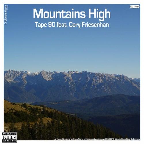 Mountains High von Tape 90