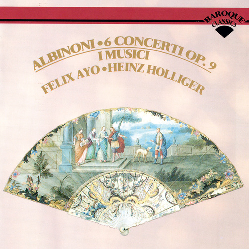 Albinoni: 6 Concerti from Op. 9 by Felix Ayo