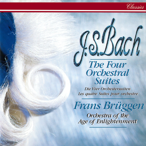 Bach, J.S.: The Four Orchestral Suites von Orchestra Of The Age Of Enlightenment