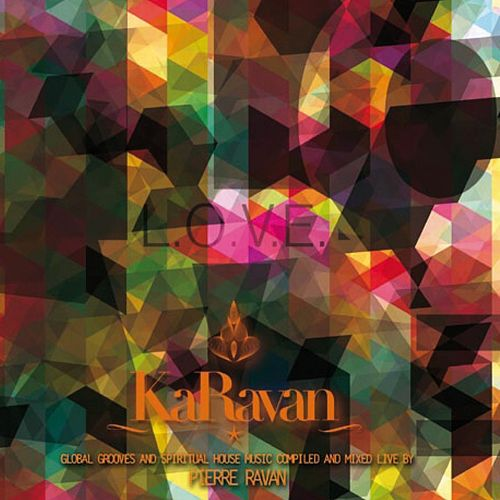 Karavan - L.O.V.E., Vol. 7 (Compiled by Pierre Ravan) von Various Artists