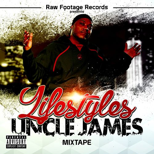 Lifestyles Mixtape by Uncle James