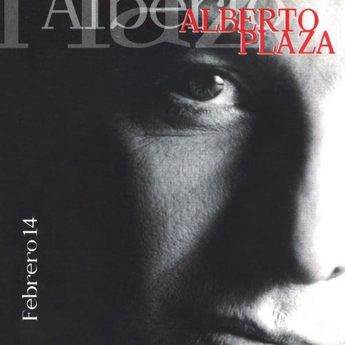 Febrero 14 de Alberto Plaza