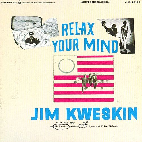 Relax Your Mind de Jim Kweskin