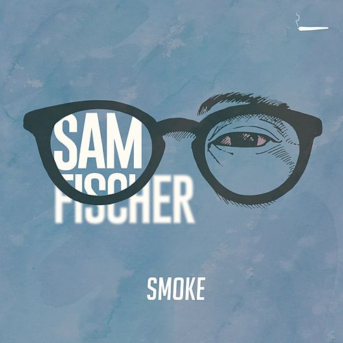 Smoke by Sam Fischer