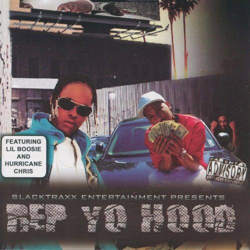 SlackTraxx Presents: Rep Yo Hood by Various Artists