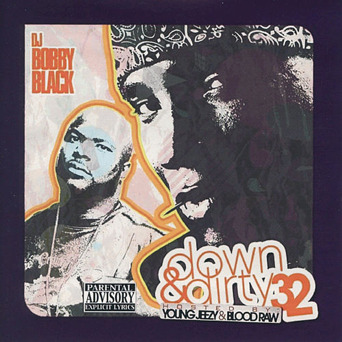 DJ Bobby Black: Down and Dirty 32 by Various Artists