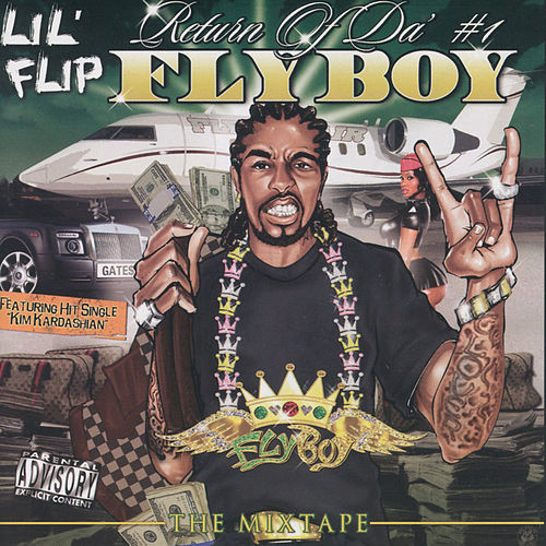 Return of Da #1 Flyboy de Lil' Flip