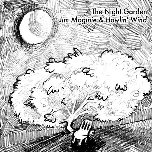 The Night Garden de Howlin' Wind