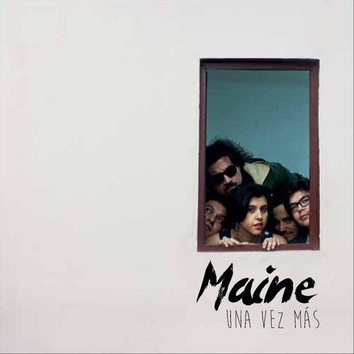 Una Vez Mas von Maine