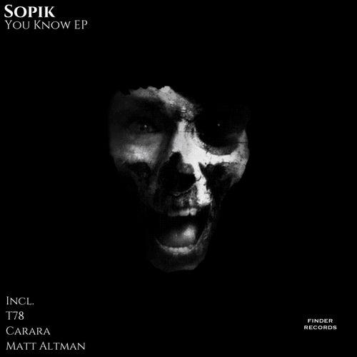 You Know EP by Sopik