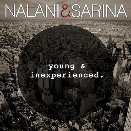 Young & Inexperienced by Nalani