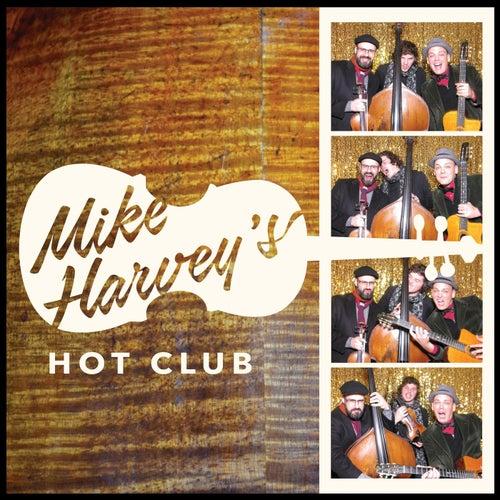 Mike Harvey's Hot Club de Mike Harvey's Hot Club