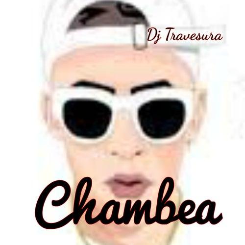 Chambea de DJ Travesura