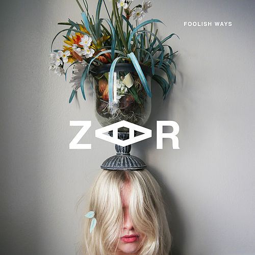 Foolish Ways by Zaar