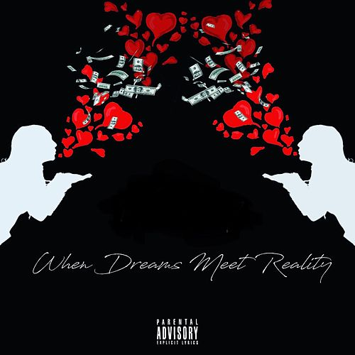 When Dreams Meet Reality by Various Artists