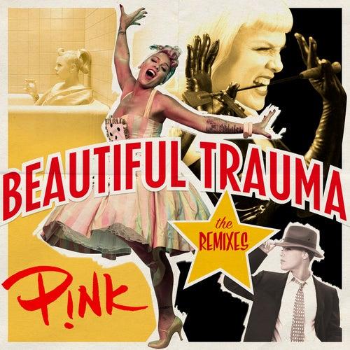 Beautiful Trauma (The Remixes) de Pink