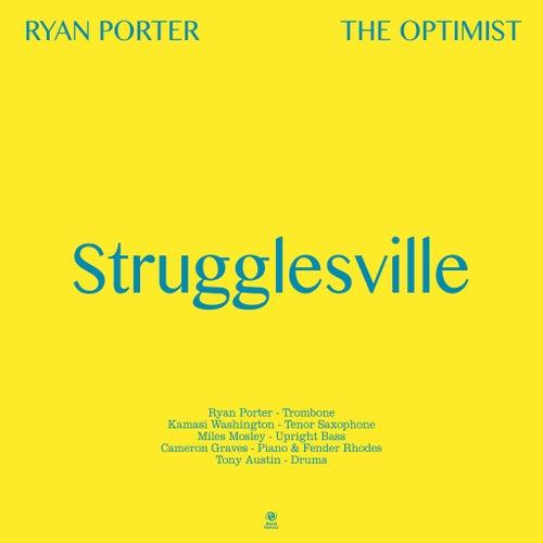Strugglesville de Ryan Porter