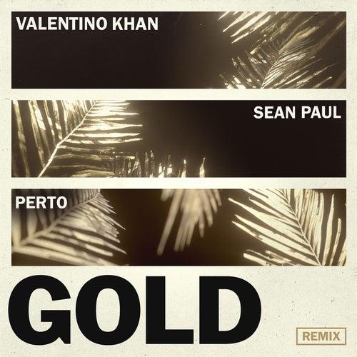 Gold (feat. Sean Paul) (Perto Remix) de Valentino Khan