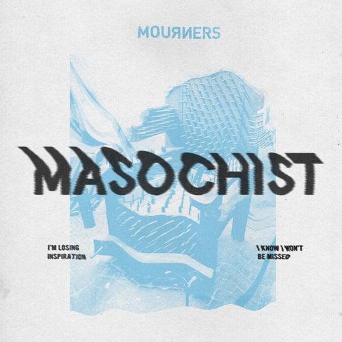Masochist de Mourners