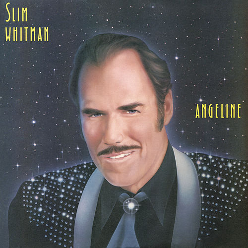 Angeline by Slim Whitman