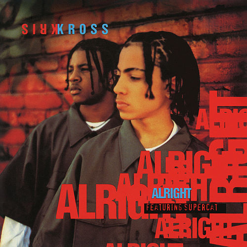 Alright -  EP by Kris Kross