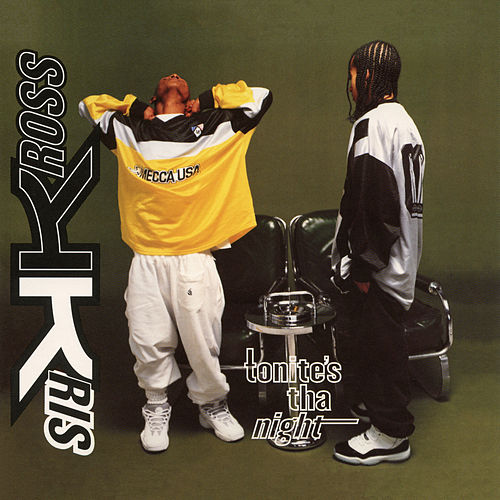 Tonite's Tha Night - EP by Kris Kross