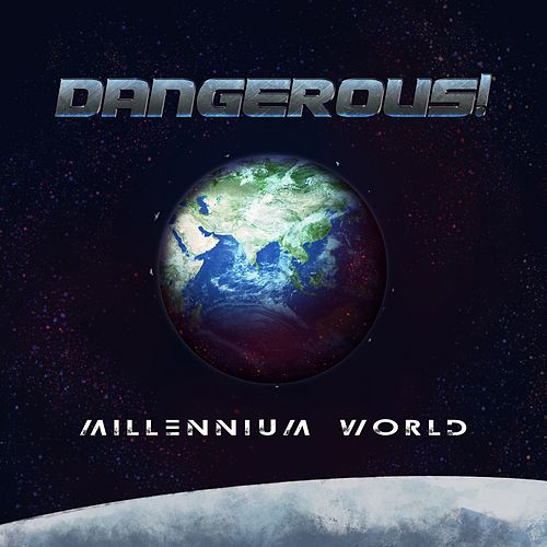 Millennium World by DANGEROUS