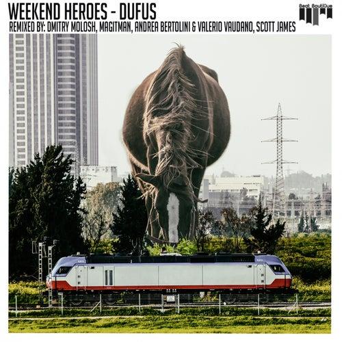 Dufus (Remixes) de Weekend Heroes