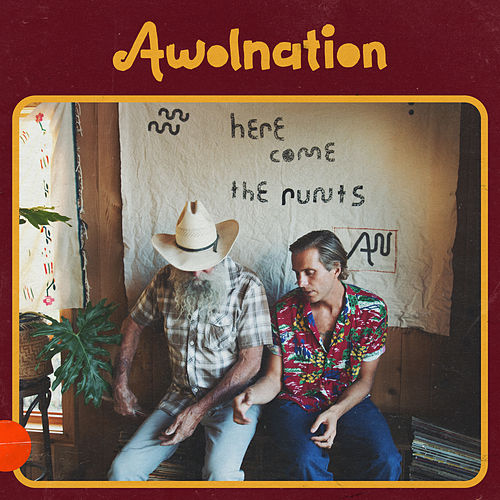 Here Come the Runts von AWOLNATION