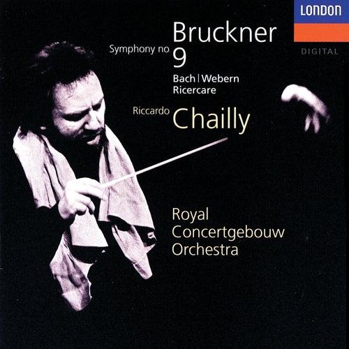 Bruckner: Symphony No. 9 / J.S.Bach - Webern: Ricercare de Riccardo Chailly