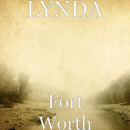 Fort Worth de Lynda