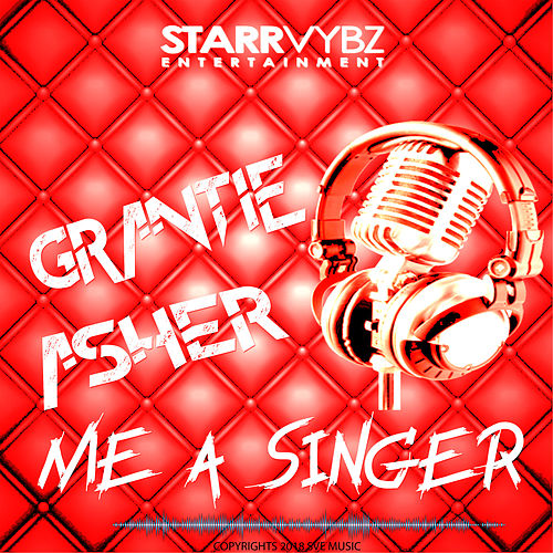 Me a Singer by Grantie Asher