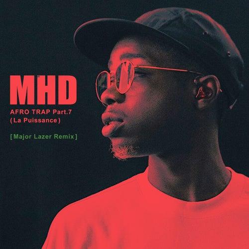 AFRO TRAP Part.7 (La Puissance) (Major Lazer Remix) de MHD