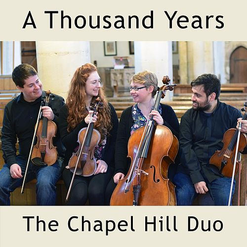 A Thousand Years (Live String Quartet Wedding Ceremony Version) by The Chapel Hill Duo