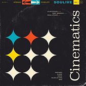 Cinematics Vol. 1 by Soulive
