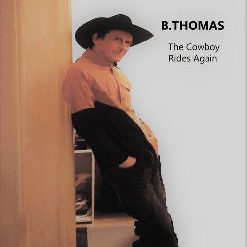 The Cowboy Rides Again de B. Thomas
