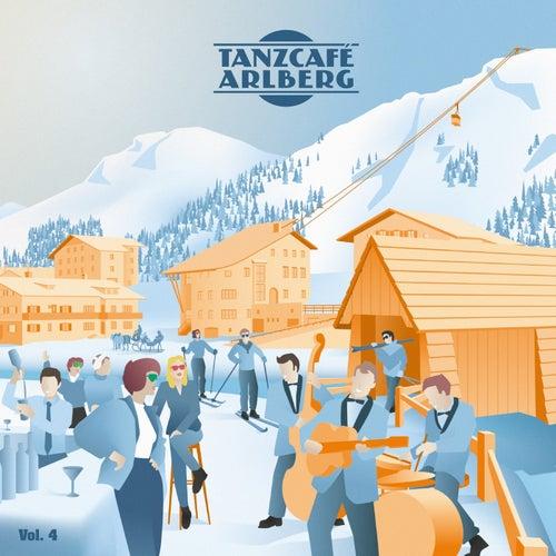 Tanzcafe Arlberg, Vol. 4 von Various Artists