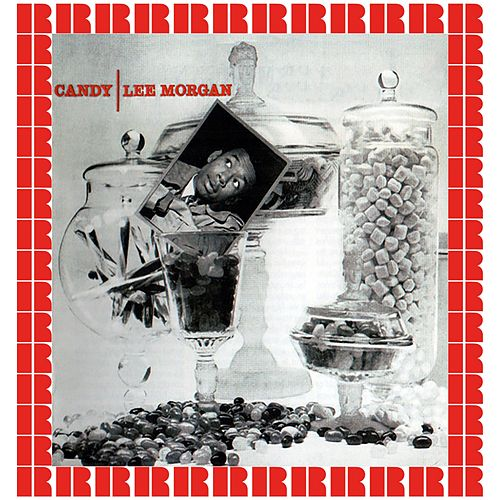 Candy (Hd Remastered Edition) by Lee Morgan