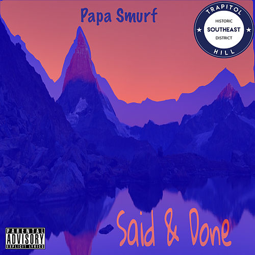 Said and Done by Papa Smurf