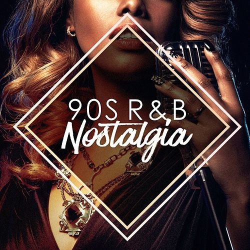 90S R&b Nostalgia by Various Artists