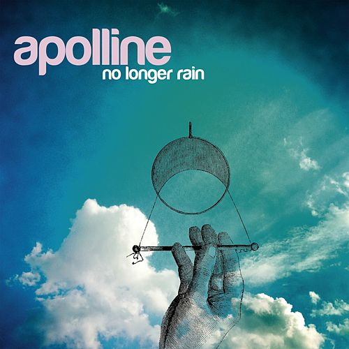 No Longer Rain by Apolline
