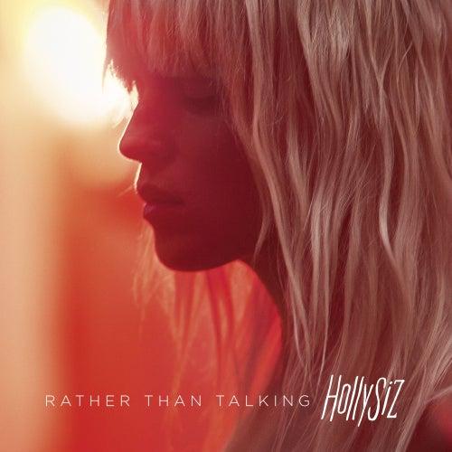 Rather Than Talking de Hollysiz