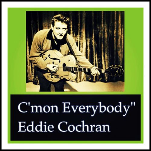 C'mon Everybody von Eddie Cochran