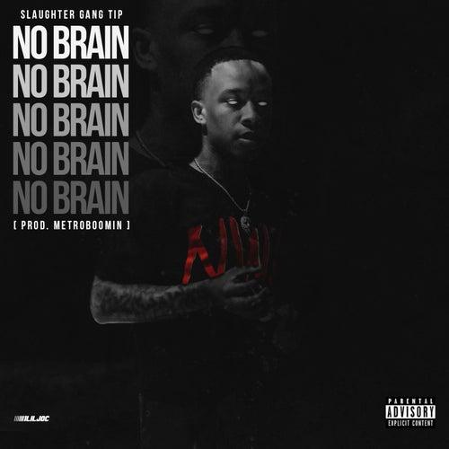 No Brain de SG Tip