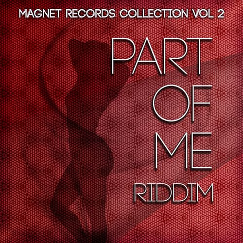 Part of Me Riddim (Collection Riddim, Vol. 2) by Various Artists