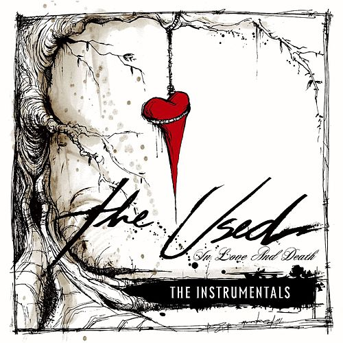 In Love And Death Instrumentals de The Used