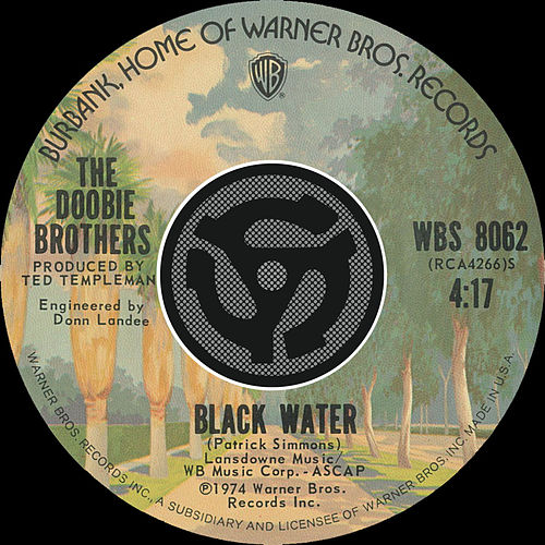 Black Water / Song To See You Through [Digital 45] von The Doobie Brothers
