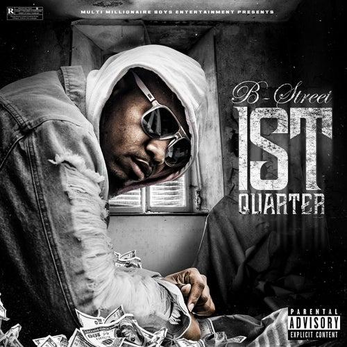 1st Quarter von B-Street