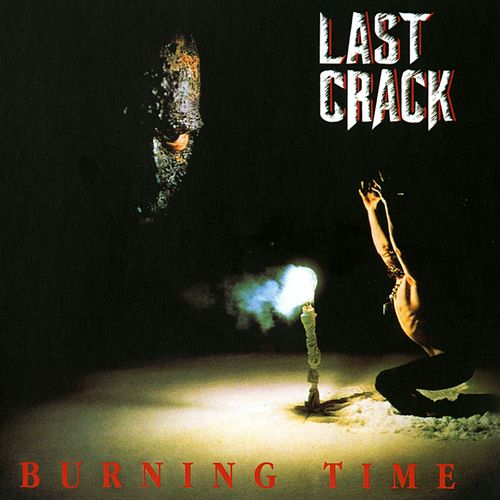 Burning Time de Last Crack