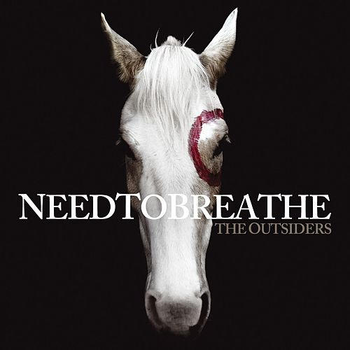 The Outsiders de Needtobreathe